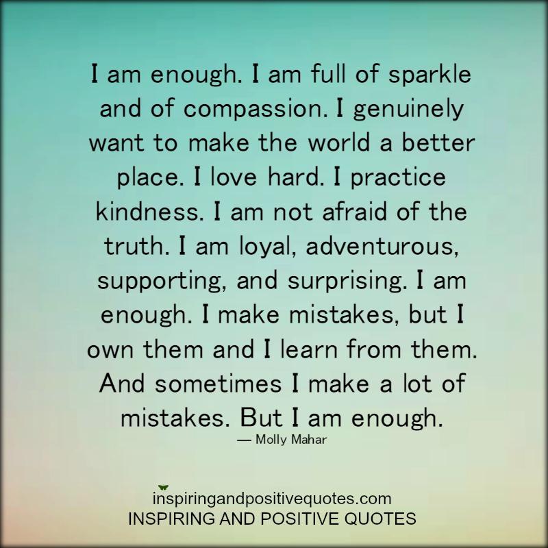 I Am Good Enough Quotes I am enough! – Inspi...