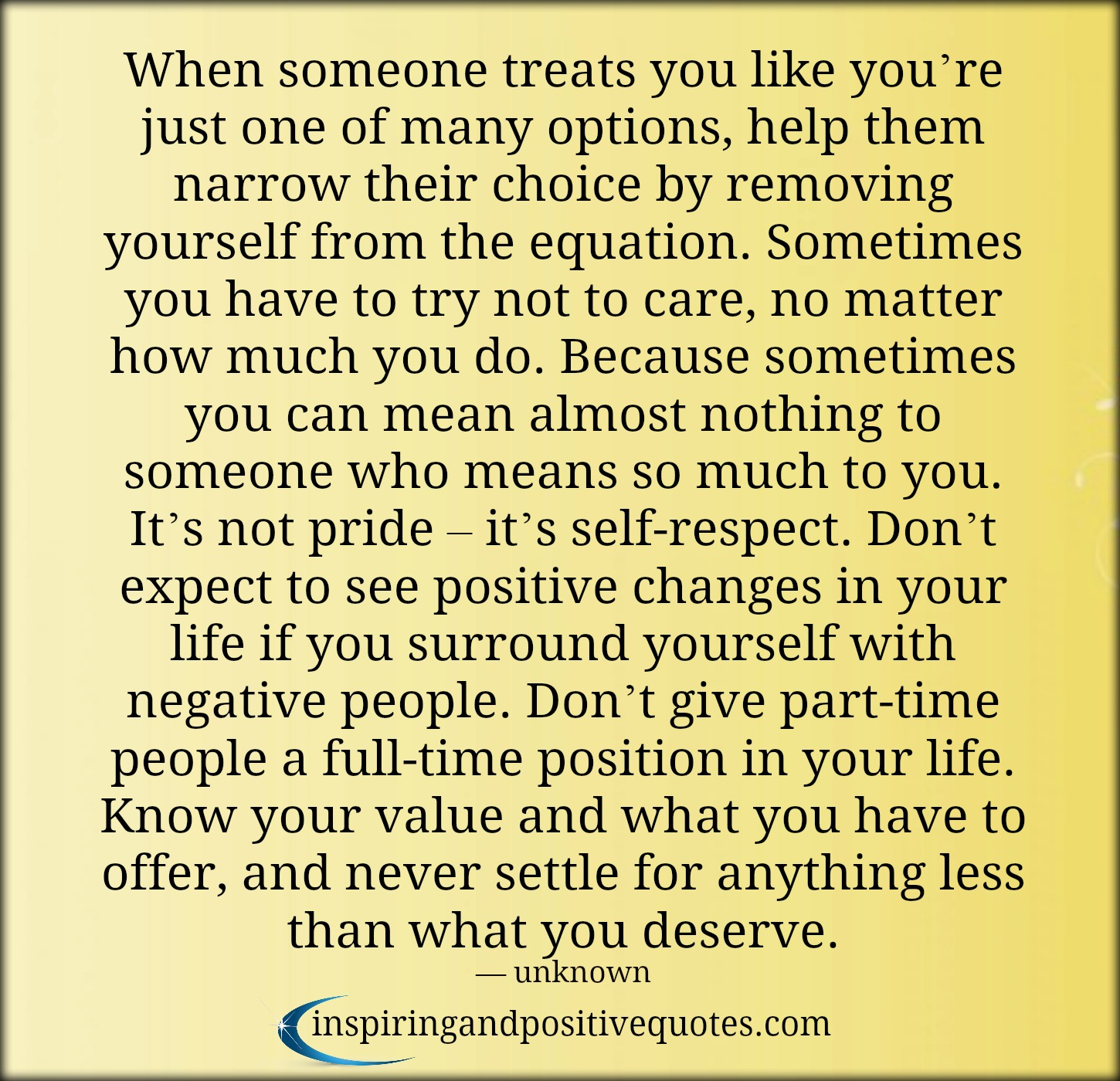 never treat someone like a priority when they treat you like an